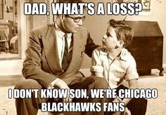 ;] that's right Chicago Blackhawks