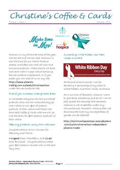My Autumn newsletter with information about fundraising for Rare Voices Australia, White Ribbon and Ovarian Cancer Australia.  Of course I can also fund raise for your organisation. Information on page 2. PM or email me at chrisyscards4U@gmail.com