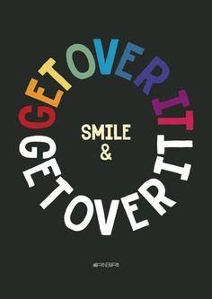 'Smile & get over it', art print by Paul Robson  on artflakes.com