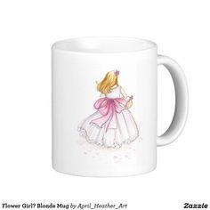 Flower Girl? Blonde Mug