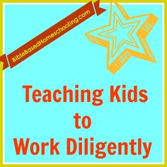 Character Training- Teach to Work Diligently