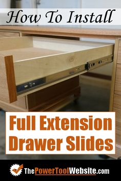 Install Full Extension Drawer Slides - Easy DIY - The Definitive Guide Cool Woodworking Projects, Popular Woodworking, Woodworking Furniture, Diy Wood Projects, Teds Woodworking, Diy Furniture, Furniture Refinishing, Woodworking Workshop, Refurbished Furniture