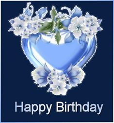 Happy Birthday Blue heart and flowers Birthday Greetings For Sister, Happy Birthday Blue, Happy Cake Day, Picture Cards, Bing Images, Color Blue, Flowers, Celebrations, Gifs