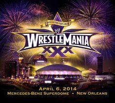 WrestleMania 30 at the Mercedes-Benz Superdome
