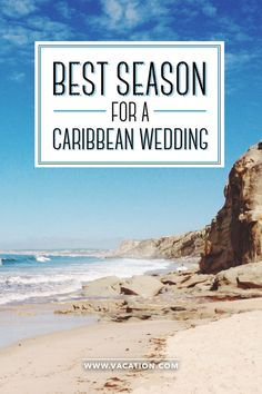 What's the best season for a destination wedding in the Caribbean