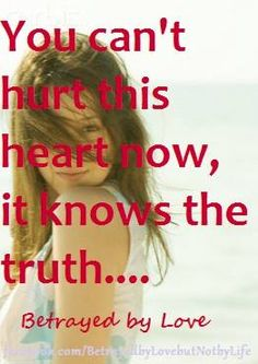 the truth is you were a shallow and cruel human being, of which I no longer have a need for...
