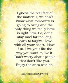 Tomorrow is uncertain...