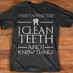 Game of Thrones Hygienist