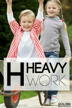 H is for heavy work ideas for kids, party of the A-Z's of Sensory Play for kids series.