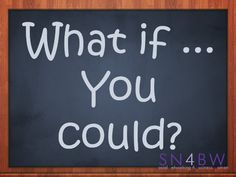 What if ... you could? #quote