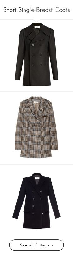 """""""Short Single-Breast Coats"""" by marianmolina ❤ liked on Polyvore featuring outerwear, coats, double breasted coat, wool pea coat, pea jacket, slim fit wool peacoat, double breasted wool peacoat, jackets, coats & jackets and brown"""