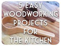 Learn how to make these 5 easy woodworking projects for the kitchen. These 5 tutorials will show you how it's done. Very few tools are required.