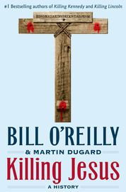 Killing Jesus | http://paperloveanddreams.com/book/606012301/killing-jesus | Millions of readers have thrilled to bestselling authors Bill O'Reilly and historian Martin Dugard's Killing Kennedy and Killing Lincoln, page-turning works of nonfiction that have changed the way we read history.Now the anchor of The O'Reilly Factor details the events leading up to the murder of the most influential man in history: Jesus of Nazareth. Nearly two thousand years after this beloved and controversial…