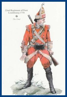 BRITISH ARMY - 22nd - Cheshire- Louisbourg- 1758