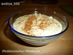 Andalusischer Milchreis Pudding, Desserts, Food, Arroz Con Leche, Arabesque, Food Food, Recipies, Tailgate Desserts, Deserts