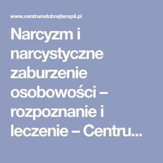 Narcyzm i narcystyczne zaburzenie osobowości – rozpoznanie i leczenie – Centrum Dobrej Terapii Disorders, Therapy