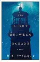 "On Monday, August 25, the Monday Book Discussion Groups talked about ""The Light Between the Oceans"" by M.L. Stedman."