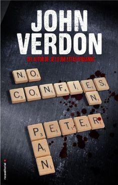NO CONFÍES EN PETER PAN - VERDON JOHN - Sinopsis del libro, reseñas, criticas, opiniones - Quelibroleo