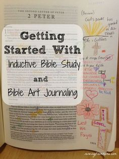Getting Started with Inductive Bible Study and Bible Art Journaling -- Very CC! I think I I will incorporate this into our daily bible lessons this year :) Great time to start- CC Cycle 1 Bible Study Tips, Bible Study Journal, Scripture Study, Bible Lessons, Bible Art, Art Journaling, Prayer Journals, Bible Prayers, Bible Scriptures