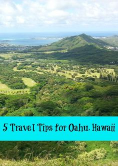 5 Travel Tips for Oahu, Hawaii