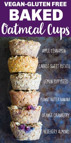 These Healthy Baked Oatmeal Cups can be made ahead of time and stored in the refrigerator or freezer. They're perfect for an easy, make ahead breakfast or snack that both adults and kids will love. They're made with all gluten free and vegan ingredients and I have six different flavors so you never get bored with them! #oatmealcups #oatmeal #breakfast #mealprep #kidfriendly #vegan #glutenfree Baked Oatmeal Cups, Baked Oatmeal Recipes, Oatmeal Breakfast Recipes, Healthy Baked Oatmeal, Baked Oats, Vegan Oatmeal, Gluten Free Oatmeal, Oatmeal Bars, Banana Recipes