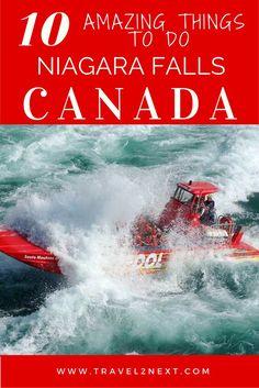 10 amazing ways to experience Niagara Falls in Canada.