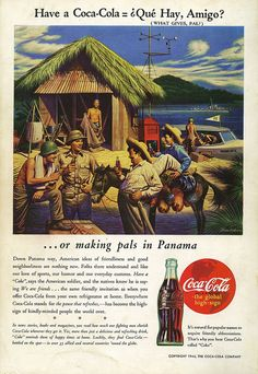 """Coke pushers in the Canal Zone - All military bases had """"Coke trucks"""" delivering cases of pop to your doorstep on a regular basis.  I'm glad the kids in our family were only allowed to drink it on rare occasions."""