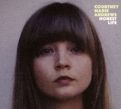 Courtney Marie Andrews - Honest Life (Loose Music) - God Is In The TVGod Is In The TV