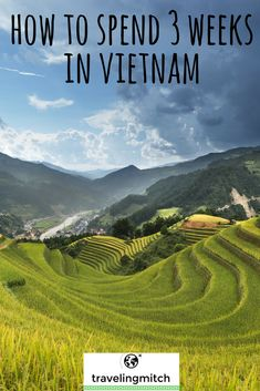 This is all about how to spend 3 weeks in Vietnam. This country is full of wonder, and you can see a surprising amount in three weeks in Vietnam. It's a must see country in Southeast Asia. #Vietnam #travel