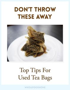 Who knew there were so many good uses for used tea bags? So make sure you don't throw them in the rubbish once you've made your cup of tea, make them do some over time with these top tips for used tea bags!     Soothe Tired Eyes Green tea or chamomile tea works best...Read More »