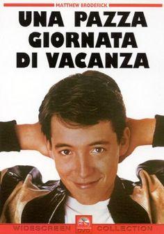 Ferris Bueller's Day Off (Una pazza giornata di vacanza), 1986 - John Hughes