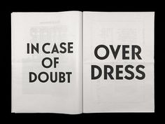 In case of doubt, over dress!!!