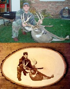 Laser engraved personal hunting picture on wood. Great idea for a gift. Hmmm, maybe next year for a Xmas gift.