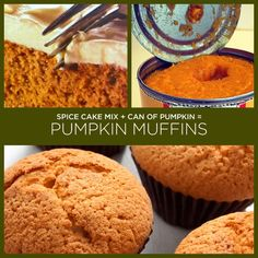34 Yummy 2 Ingredient Recipes: Spice Cake Mix + Can of Pumpkin = Pumpkin Muffins (Or Cookies) 2 Ingredient Pumpkin Muffins, Pumpkin Spice Muffins, Pumpkin Cookies, Pumpkin Pumpkin, Mini Muffins, Brownie Recipes, Cookie Recipes, Dessert Recipes, Dessert Food