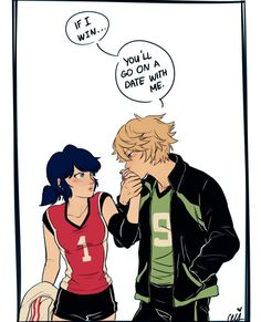 and if marinette wins, you go on a date with HER.