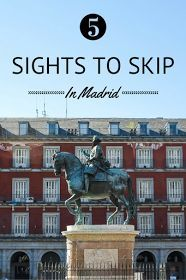 Five sights worth skipping in Madrid (and what to see instead!) | madridfoodtour.com/tours?utm_content=buffer8a1b5&utm_medium=social&utm_source=pinterest.com&utm_campaign=buffer