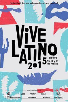 Información, boletos y lineup del Vive Latino 2015. 13, 14 y 15 de marzo de…