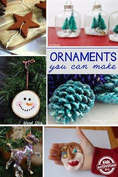 Homemade ornaments are the best!  They fill your tree with memories that you can unwrap and decorate your tree with each year.