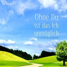 #Zitate ud #Sprüche: »Ohne Du ist das Ich unmöglich.«