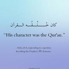 His character was the Quran ❤️ #Quran #Islam #Faith