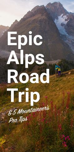 For years, mountaineer Mitch dreamed of making a road trip through the Alps, so he and his girlfriend Allison hopped in an Indie van and headed for Europe's legendary mountain range.  We have a road trip itinerary of his Alpine highlights, together with 5 tips on hiking and road tripping the Alps from this seasoned hiker.  Route: Lyon – Zürich/Milan  1. Vanoise National Park, France  2. Matterhorn, Switzerland  3. Lauterbrunnen, Switzerland  4. Appenzell, Switzerland  5. Cinque Terre, Italy