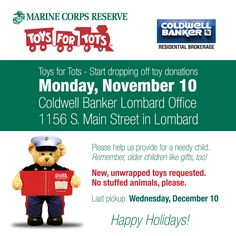 Our Coldwell Banker Lombard office is hosting another year of Toys for Tots with the Marine Corp Reserve! Drop off your new, unwrapped toy donations at the 1156 S. Main Street in Lombard starting Monday, November 10!  #toysfortots #usmc