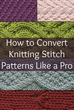 Learn these 4 steps to convert knitting stitch patterns with this exclusive article on knitting in the round! #knitting #knittingstitches #intheround