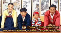 Korean Style Greetings: How to do a Sebae bow on Seollal, Lunar New Year's Day