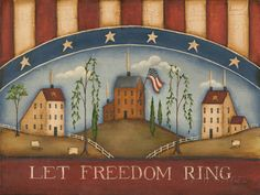Posterazzi Let Freedom Ring Canvas Art - Kim Lewis x Primitive Painting, Primitive Folk Art, Primitive Crafts, Tole Painting, Country Primitive, Painting On Wood, Flag Painting, Primitive Kitchen, Let Freedom Ring