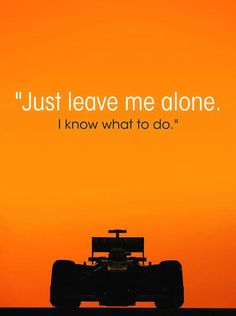 """Just leave me alone. I know what to do."" Twitter / Recent images by @Lotus_F1Team #kimi #raikkonen"