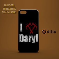 I HEART DARYL Design Custom Case by ditto! for iPhone 6 6 Plus iPhone 5 5s 5c iPhone 4 4s Samsung Galaxy s3 s4 & s5 and Note 2 3 4