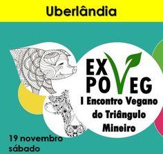 www.facebook.com/events/1409820752425255 #eventosveganos #eventovegano #veganismo #vegana #vegano #vegetarianismo #vegetariana #vegetariano #vegan #govegan #uberlândia #uberlandia #uberaba