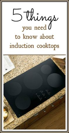 Are you considering replacing your gas or electric cooktop with an induction cooktop. Here are 5 things you need to know about induction cooktops at This Mama Cooks! On a Diet