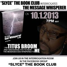 Author Titus Broom joins Slyce The Book Club for the Interrogation Room.